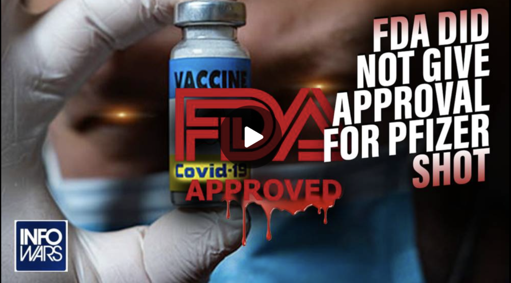 FDA Did Not Give Approval For Pfizer Shot EXZM Zack Mount September 16th 2021