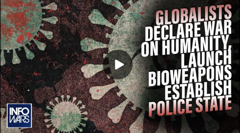 Globalists Declare War on Humanity Launch Bioweapons Establish Police State EXZM Zack Mount September 24th 2021