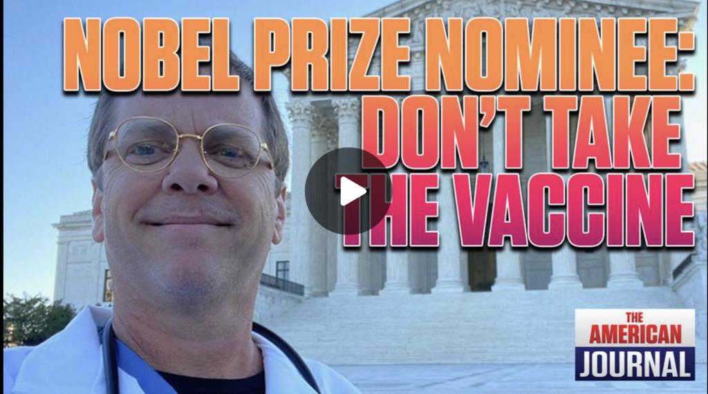 Nobel Prize Nominee Dont Take The Vaccine EXZM Zack Mount September 23rd 2021