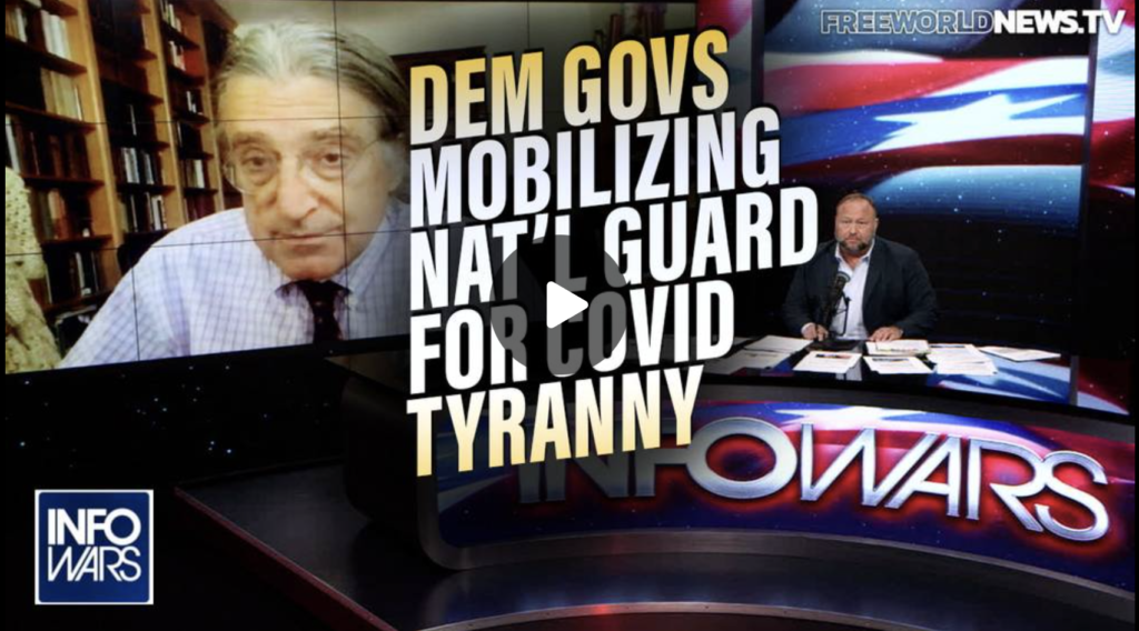 Dem Governors Mobilize National Guard for COVID Tyranny EXZM Zack Mount October 1st 2021