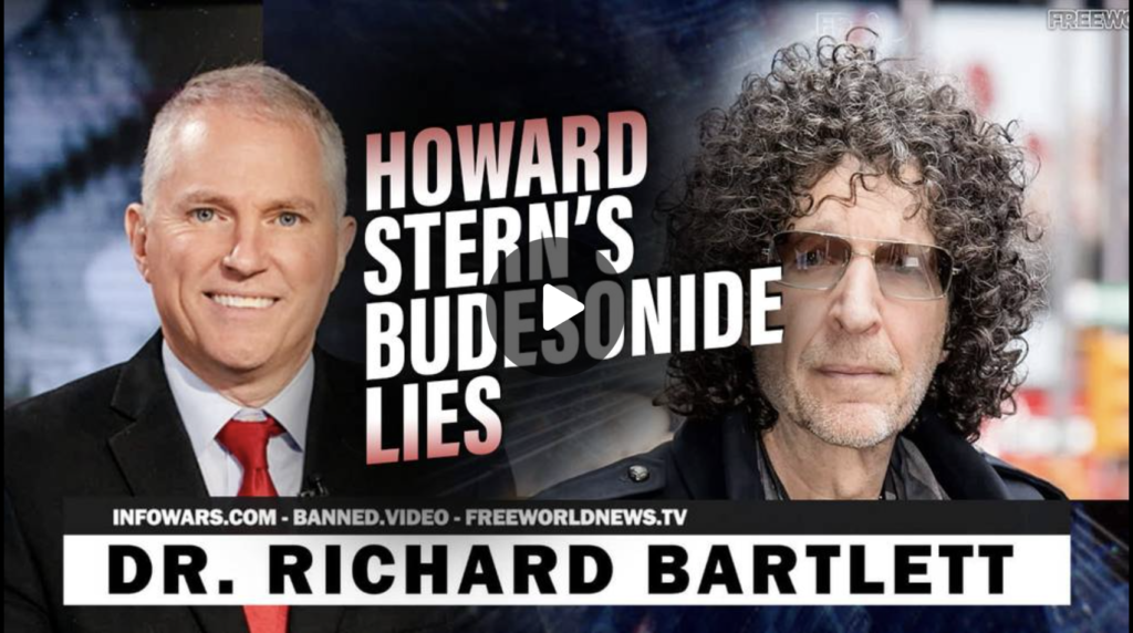 Dr Bartlett Responds to Howard Sterns Budesonide Lies EXZM Zack Mount October 1st 2021