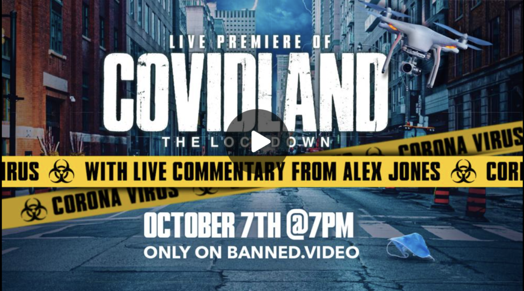 World Premiere COVIDLAND The Lockdown With Commentary From Alex Jones EXZM Zack Mount October 7th 2021